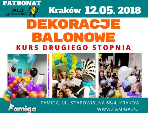 Kurs Dekoracji Balonowych PIERWSZEGO i DRUGIEGO STOPNIA – pt-sb 11-12.05.18 Kraków