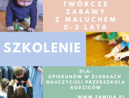 Twórcze zabawy z maluszkiem 0-3 lata – szkolenie środa 25.04.18 Kraków
