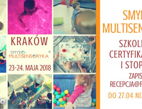 SMYKO-MULTISENSORYKA kurs certyfikacyjny I stopnia 23-24.05.18 Kraków